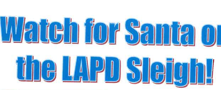 2019 LAPD Santa Sleigh Stops in Mar Vista + The Westside