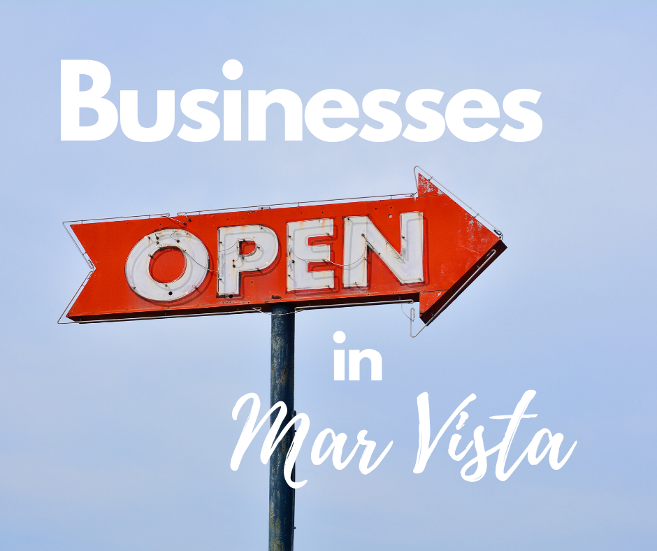 What's Open in Mar Vista During the COVID 19 Shutdown?