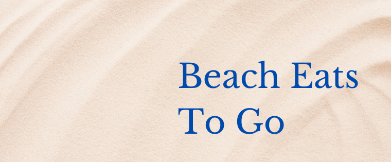 Beach Eats To Go in Marina del Rey